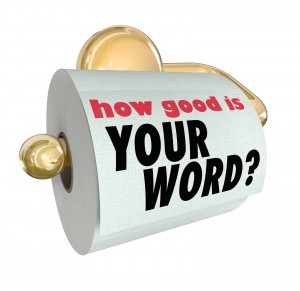 The question How Good is Your Word on a roll of toilet paper to
